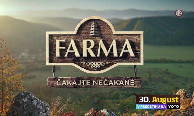 Farma 2021 na obzore! Kedy sa môžeme tešiť na jej napínavý prvý diel!?
